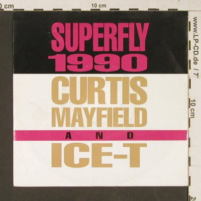 Mayfield,Curtis and ICE-T: Superfly 1990 *2 ( LPvers/FlyMixEd), Capitol(20 4036 7), D, 1990 - 7inch - S9181 - 5,00 Euro