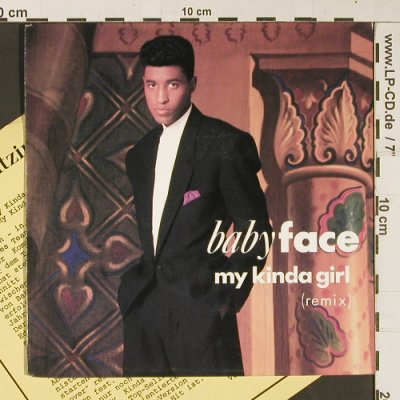Babyface: My Kinda Girl*2(remix), Epic(656494 7), NL, 1990 - 7inch - S9183 - 2,50 Euro
