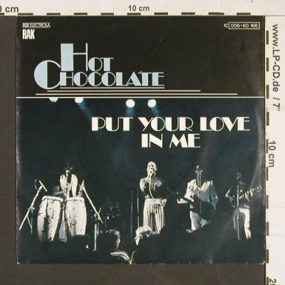 Hot Chocolate: Put Your Love In Me/Let them be t.j, RAK(006-60 166), D, 1977 - 7inch - S9358 - 3,00 Euro