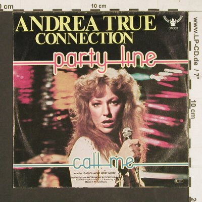 Andrea True Connection: Party Line / Call me, Buddah(37.003), D, 1976 - 7inch - S9370 - 4,00 Euro