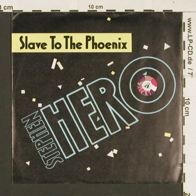 Hero,Stephen: Slave to the Phoenix *2, Teldec(6.14855 AC), D, 1987 - 7inch - S9531 - 2,50 Euro