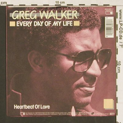 Walker,Greg: Every day of my life/Heartbeat of L, Metronome(883 307-7), D, 1985 - 7inch - S9593 - 3,00 Euro