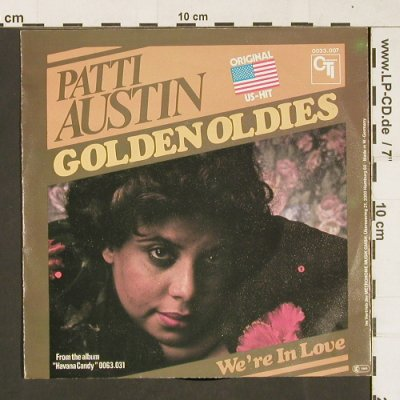 Austin,Patti: Golden Oldies / We're in Love, CTI(0033.007), D, 1977 - 7inch - S9856 - 2,00 Euro