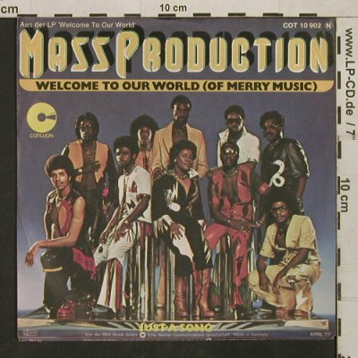 Mass Production: Welcome to our World(of MerryMusic), Cotillion(COT 10 902), D, 1977 - 7inch - T1594 - 5,00 Euro