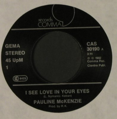 Pilou / Pauline McKenzie: Ca Va / I see love in your eyes, Comma Rec.(CAS 30 190), D,NoCover, 1982 - 7inch - T1743 - 10,00 Euro