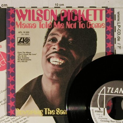 Pickett,Wilson: Mama Told Me Not To Come, Atlantic,Musterplatte(ATL 10 253), D, Facts, 1972 - 7inch - T1798 - 6,00 Euro