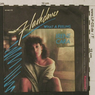 Cara,Irene: Flashdance...What A Feeling, Casablanca(811 440-7), D, 1983 - 7inch - T1819 - 3,00 Euro