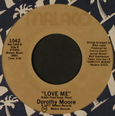 Moore,Dorothy: I Believe You / Love Me, FLC, Malaco(1042), US, 1977 - 7inch - T2541 - 2,00 Euro
