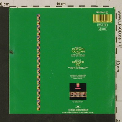 Level 42: To Be With You Again / Micro Kid, Polydor(885 694-7), D, 1987 - 7inch - T2559 - 2,50 Euro
