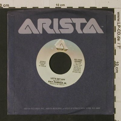 Parker Jr.,Ray: Bad Boy / Let's Get Off, FLC, Arista(AS 1030), US, 1982 - 7inch - T2611 - 2,00 Euro