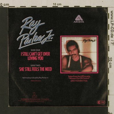 Parker Jr.,Ray: I Still Can't Get Over Loving You, Arista(106 072), D, 1983 - 7inch - T2615 - 1,50 Euro