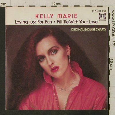 Marie,Kelly: Loving Just For Fun/Fill Me With Yo, PRT(102 543-100), D, 1980 - 7inch - T3439 - 2,00 Euro