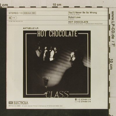 Hot Chocolate: You'll Never Be So Wrong/Robot Love, RAK(008-64 390), D, 1981 - 7inch - T3492 - 2,00 Euro