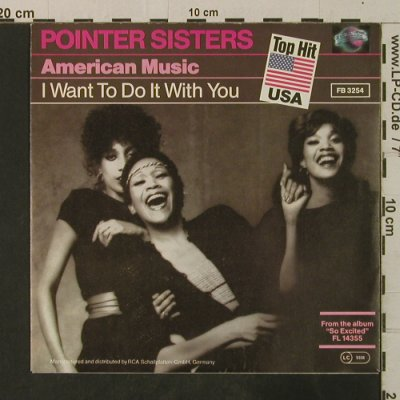 Pointer Sisters: American Music / I Want To Do It Wi, Planet(FB 3254), D, 1982 - 7inch - T3595 - 2,50 Euro