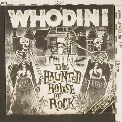 Whodini: The Hounted House of Rock *3, Jive(6.13827 AC), D, 1983 - 7inch - T361 - 3,00 Euro