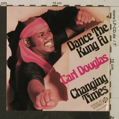 Douglas,Carl: Dance the Kung Fu / Changing Times, PYE(13 695 AT), D, 1974 - 7inch - T3846 - 2,50 Euro