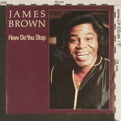 Brown,James: How Do You Stop / House of Rock, ScottiBros(INT 112.314), D, 1986 - 7inch - T503 - 3,00 Euro