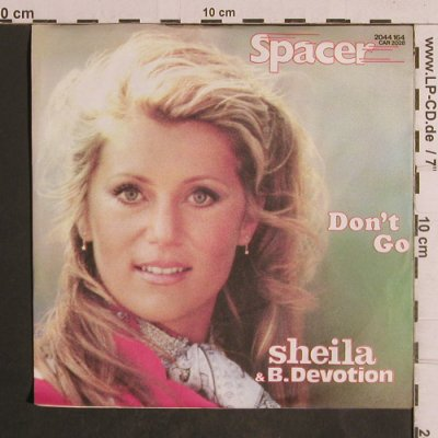 Sheila & B.Devotion: Spacer / Don't Go, Carrere(2044 164), D, 1979 - 7inch - T5052 - 3,00 Euro