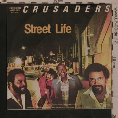 Crusaders: Street Life / The Hustler, MCA(0032.073), D, 1979 - 7inch - T5463 - 5,00 Euro