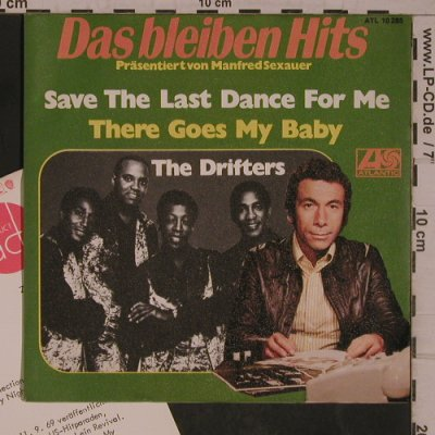 Drifters,The: Save The Last Dance For Me/Nobody B, Atlantic,Warenprobe(ATL 10 285), D,Facts, 1973 - 7inch - T5470 - 5,00 Euro
