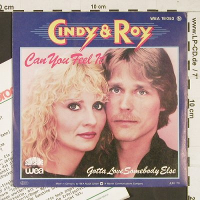 Cindy & Roy: Can you feel it, WEA(WEA 18 053), D, 1979 - 7inch - T55 - 3,00 Euro