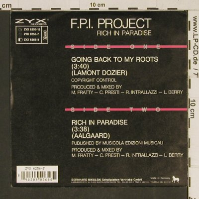 F.P.I. Project: Rich in Paradise/Going back to my.., ZYX(6256-7), D,m-/vg+, 1990 - 7inch - T583 - 2,50 Euro
