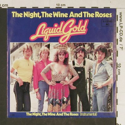 Liquid Gold: The Night,the Wine and the Roses, Creole(6.12962 AC), D, 1980 - 7inch - T697 - 3,00 Euro