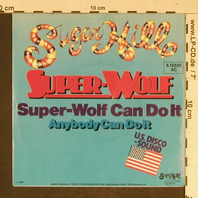 Super-Wolf: Super-Wolf can do it, SugarHill(6.12829 AC), D, 1980 - 7inch - T746 - 4,00 Euro