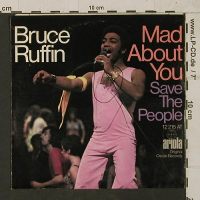 Ruffin,Bruce: Mad About You/Save the People, Ariola(12 215 AT), D,vg+/m-,  - 7inch - T1758 - 4,00 Euro