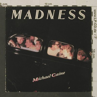 Madness: Michael Caine / If You Think..., Stiff(BUY 196), UK, m-/vg+, 1984 - 7inch - T2480 - 3,00 Euro