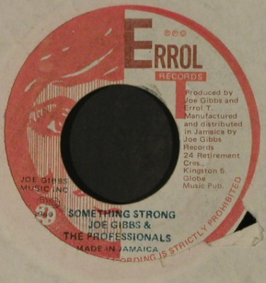 Gibbs,Joe&Professionals/Welton Irie: Something Strong,  vg+/LC, Errol Rec(DSR 0075), Jamaica, 1980 - 7inch - T3482 - 5,00 Euro