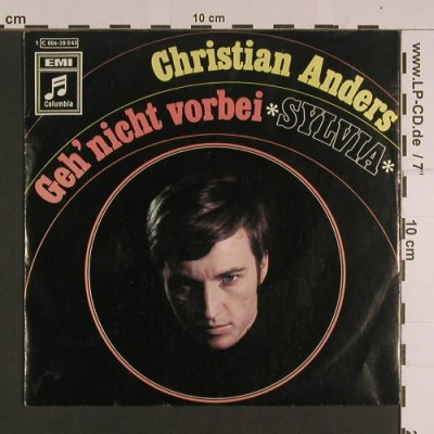 Anders,Christian: Geh' nicht vorbei / Sylvia,vg--/vg+, Columbia(C 006-28 043), D,  - 7inch - S7783 - 1,00 Euro