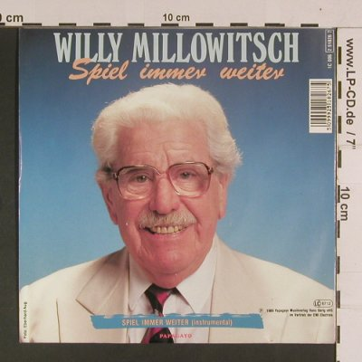 Millowitsch,Willy: Spiel immer weiter / instrm., Papagayo(2 51826 7), D, 1989 - 7inch - S8009 - 3,00 Euro