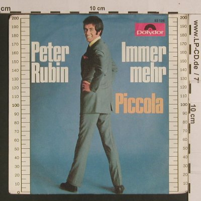 Rubin,Peter: Immer Mehr / Piccola, Polydor(53 126), D, 1969 - 7inch - S8283 - 2,50 Euro