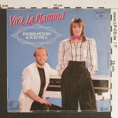 Peters,Ingrid & Paul,July: Viva la Mamma / Der Superstar, Jupiter(6.13777), D,  - 7inch - S8662 - 2,50 Euro