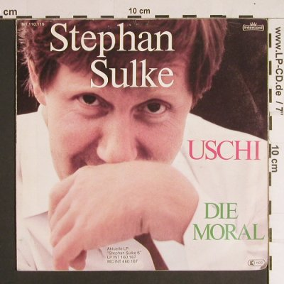 Sulke,Stephan: Uschi / Die Moral, Intercord(INT 110.119), D, 1982 - 7inch - S8692 - 2,50 Euro