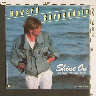 Carpendale,Howard: Shine On / Es war Magic, EMI(14 7043 7), EEC, 1985 - 7inch - S9359 - 3,00 Euro