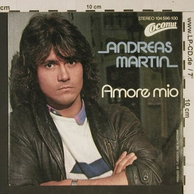 Martin,Andreas: Amore mio / Welt, Coconut(104 596-100), D, 1982 - 7inch - T1041 - 2,00 Euro