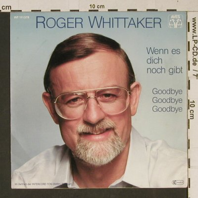 Whittaker,Roger: Wenn es dich noch gibt, Aves(INT 111.578), D, 1982 - 7inch - T1046 - 2,00 Euro