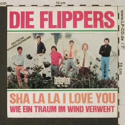 Flippers: Sha La La I Love You, Bellaphon(BL 1122), D,  - 7inch - T1289 - 3,00 Euro