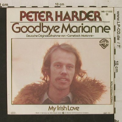 Harder,Peter: Goodbye Marianne/My Irish Love, WB(WB 17 022), D, 1977 - 7inch - T1585 - 3,00 Euro