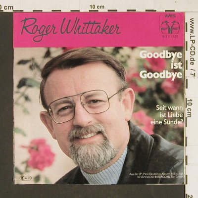 Whittaker,Roger: Goodbye Ist Goodbye, Aves(INT 111.525), D, 1979 - 7inch - T176 - 3,00 Euro