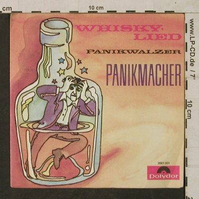 Panikmacher: Whisky Lied/Panikwalzer, Polydor(2001 351), D, 1972 - 7inch - T1804 - 5,00 Euro
