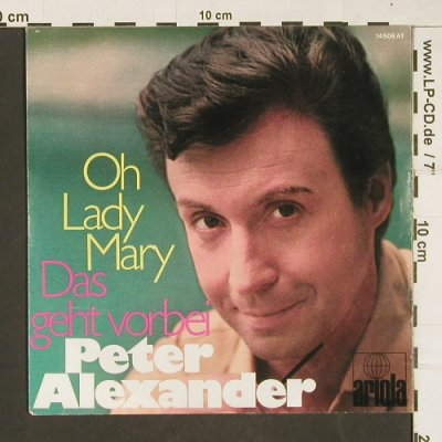 Alexander,Peter: Oh Lady Mary, Ariola(14 506 AT), D, 1970 - 7inch - T184 - 2,00 Euro