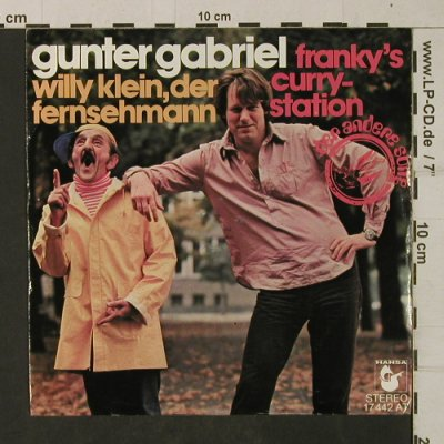 Gabriel,Gunter: Willy Klein, der Fernsehmann, Hansa(17 442 AT), D, 1976 - 7inch - T1947 - 2,50 Euro