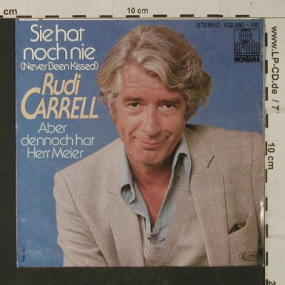 Carrell,Rudi: Sie hat noch nie(Never been kissed), Ariola/Montana(102 260-100), D, 1980 - 7inch - T1948 - 3,00 Euro