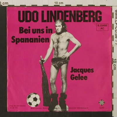 Lindenberg,Udo: Bei uns in Spananien/Jacques Gelee, Telefunken(6.13466), D, 1982 - 7inch - T2806 - 3,00 Euro