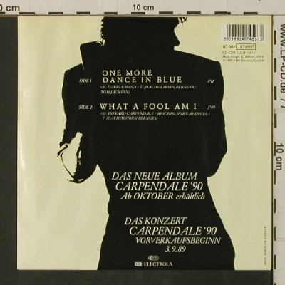 Carpendale,Howard: One More Dance In Blue/What A Fool, EMI(14 7459 7), D, 1989 - 7inch - T3175 - 2,50 Euro