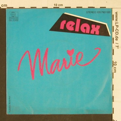 Relax: Marie, Ariola(105792-100), D, 1983 - 7inch - T333 - 2,00 Euro