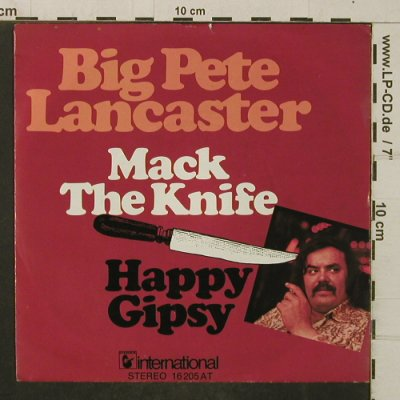 Lancaster,Big Pete: Mack the Knife, Hansa(16 205 AT), D, 1975 - 7inch - T4062 - 3,00 Euro
